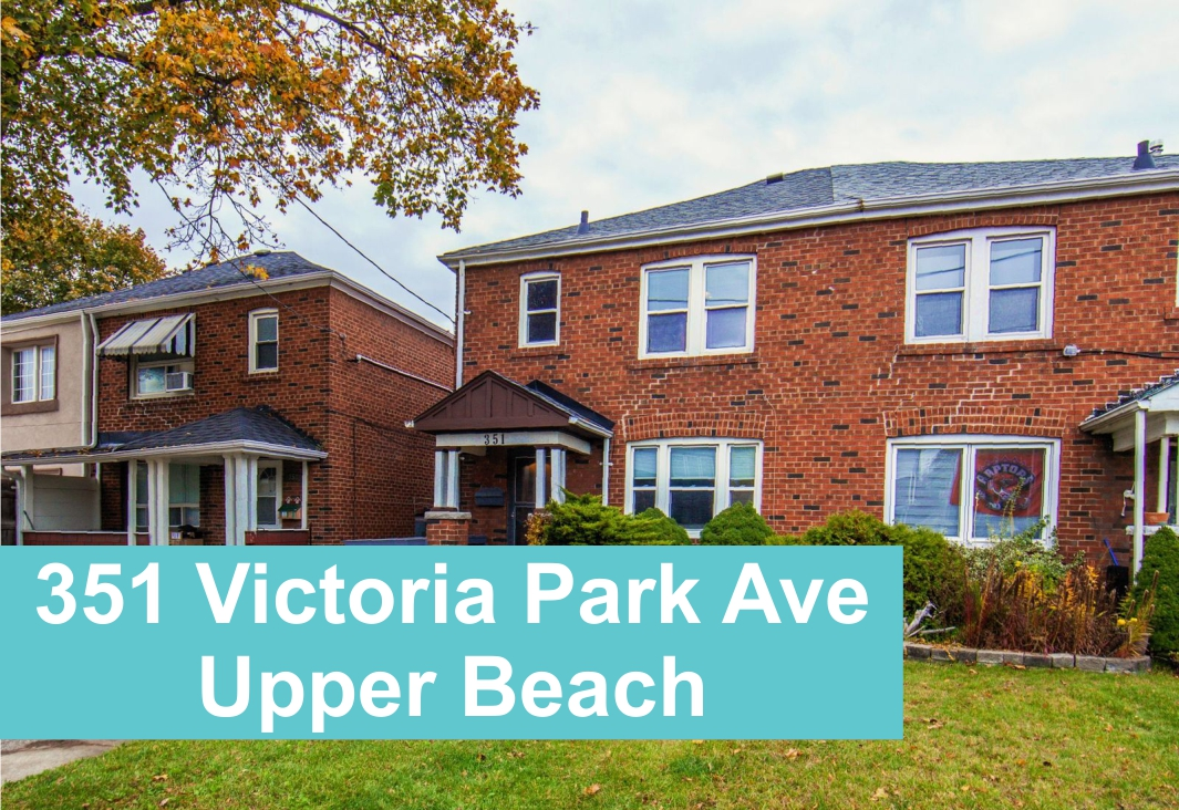 Upper Beach home at 351 Victoria Park Ave